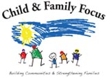 Child and Family Focus