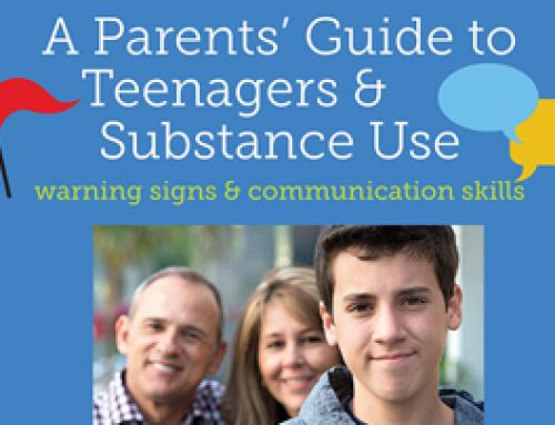 A Parents' Guide to Teenagers & Substance Use