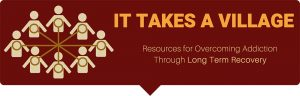 It Takes a Village:  Resources for Overcoming Addiction through Long Term Recovery @ Villanova University, Connelly Center | Villanova | Pennsylvania | United States