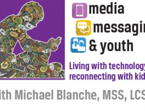 """""""Media, Messaging & Youth"""" with Michael Blanche, MSS, LCSW"""